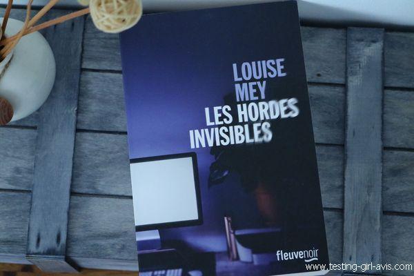 les hordes invisibles louise mey avis chronique