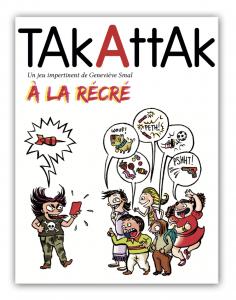 Takattak à la Récré : Le jeu de cartes anti-harcèlement