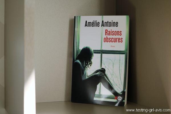 Raisons obscures de Amélie Antoine [Chronique]