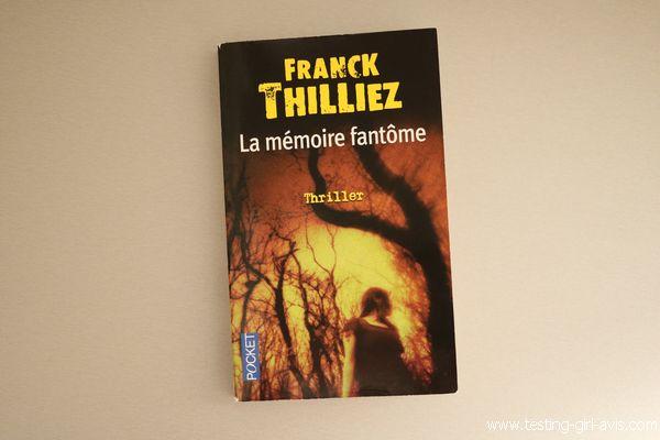 La Mémoire fantôme - Franck Thilliez avis