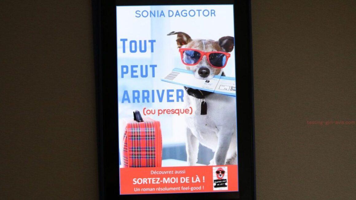 Tout peut arriver (ou presque) de Sonia Dagotor