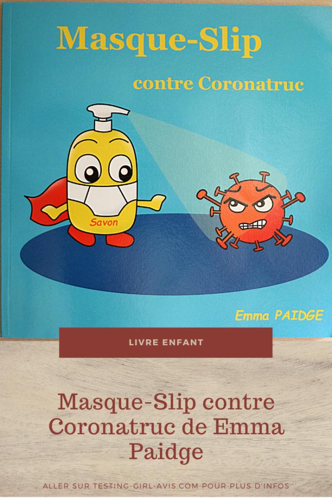 Masque-Slip contre Coronatruc de Emma Paidge Pin