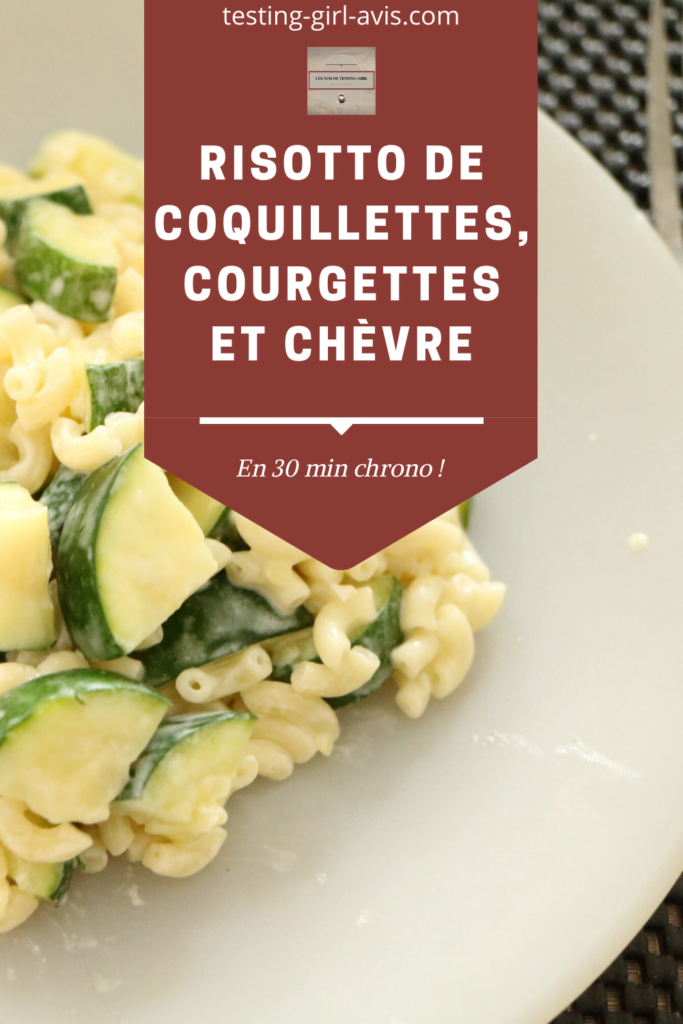 risotto coquillettes courgettes chèvre 30 min Pin
