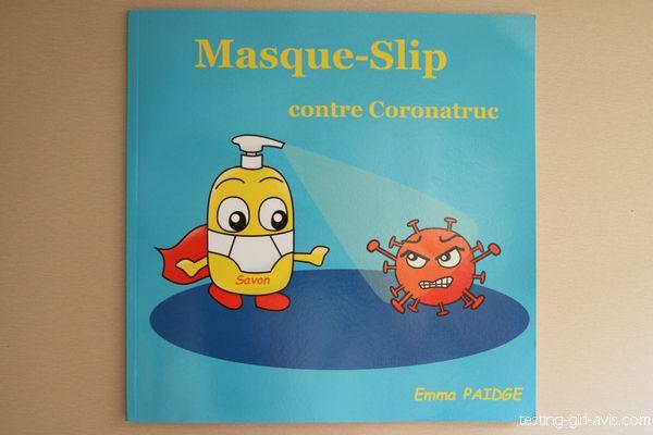 Masque-Slip contre Coronatruc - Le livre