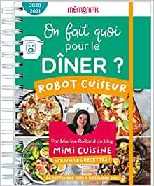 on fait quoi pour le diner au robot cuiseur 2020-2021 editions 365