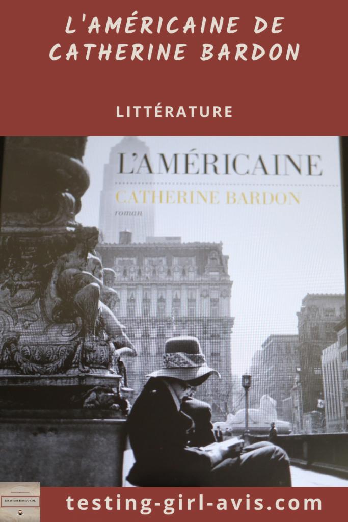 L'Américaine de Catherine Bardon Pin