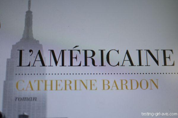 Catherine Bardon Auteure de L'Américaine