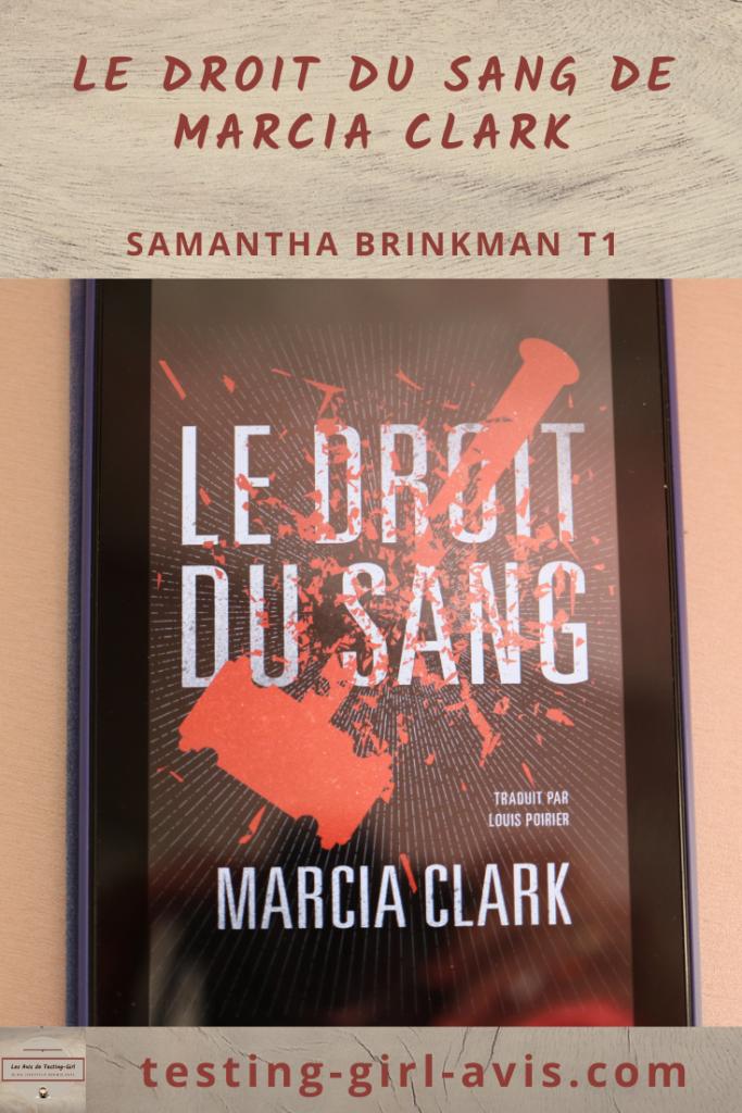 Le Droit du sang de Marcia Clark Pin