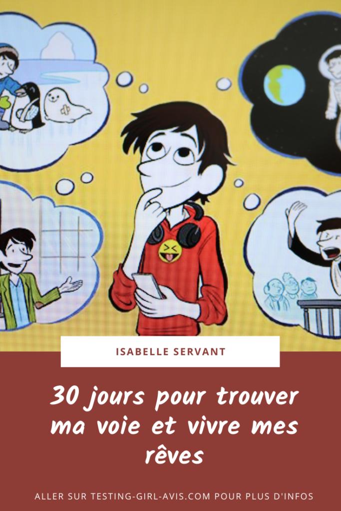 30 jours pour trouver ma voie et vivre mes rêves Isabelle servant eyrolles Pin