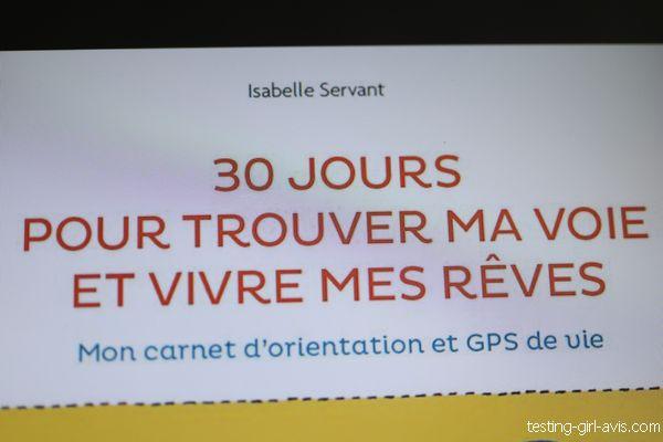 30 jours pour trouver ma voie et vivre mes rêves - Mon carnet d'orientation et GPS de vie - Isabelle Servant