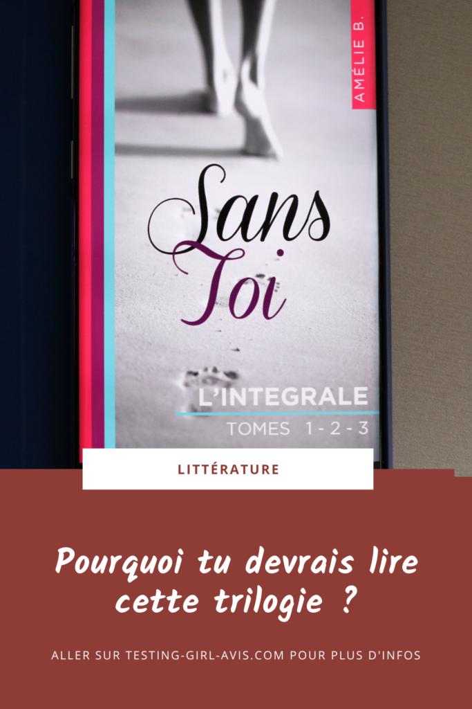 Amélie B. - Sans toi [La Trilogie] Pin
