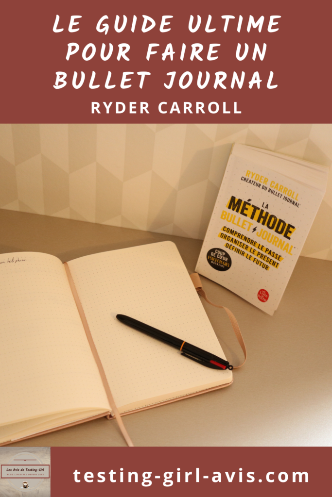 La méthode Bullet Journal de Ryder Carroll Pin