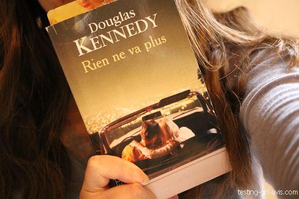 rien ne va plus Douglas Kennedy  avis de Adeline Les avis de Gesting Girl