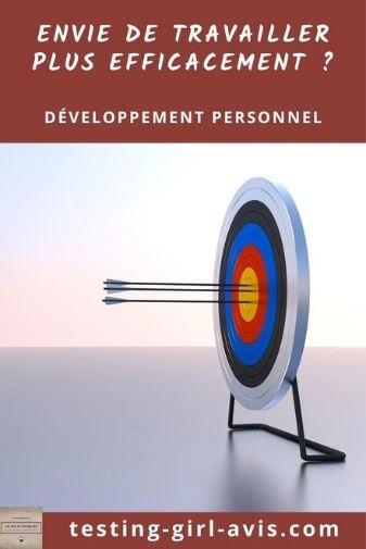 travailler efficacement atteindre objectifs