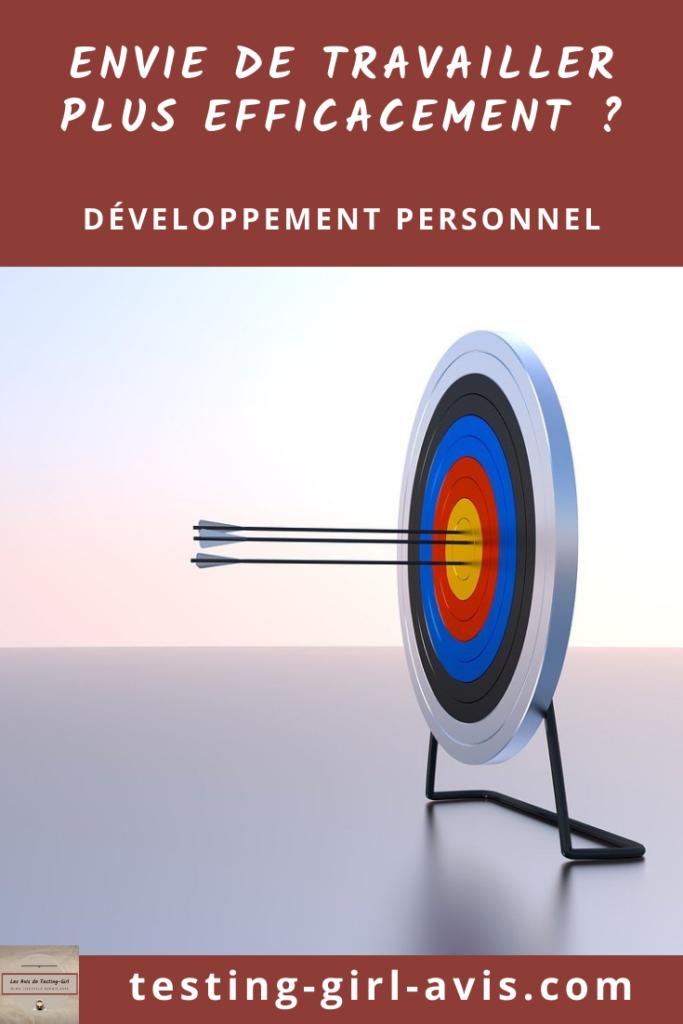 Comment travailler efficacement pour atteindre tes objectifs ? Pin