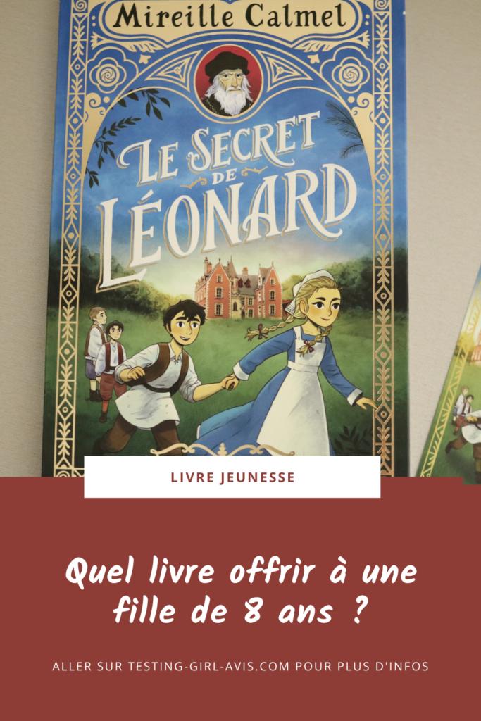 Le secret de Léonard Mireille Calmel Pin