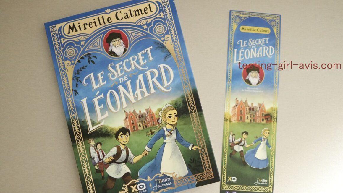 Un livre pour une fille de 8 ans Le secret de Léonard de Mireille Calmel