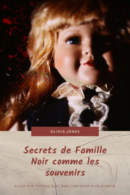 Secrets de famille - Livre suspense - Noir comme les souvenirs de Olivia Jones