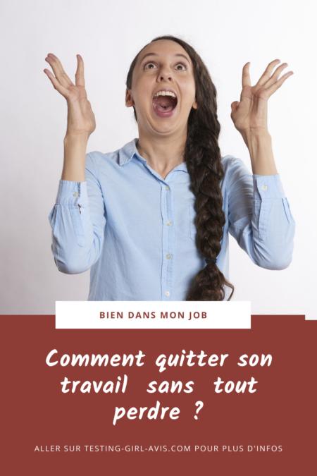 comment quitter son travail sans tout perdre PIN