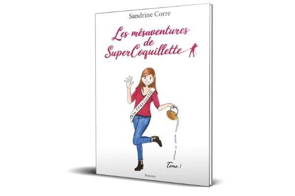 Les mésaventures de Super Coquillette - Le livre
