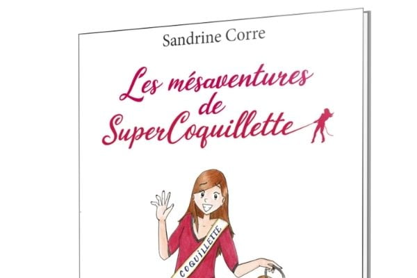 Sandrine Corre - les mésaventures de super coquillette